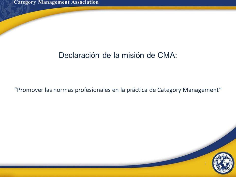 Declaración de la misión de CMA: Promover las normas profesionales en la práctica de Category Management 2