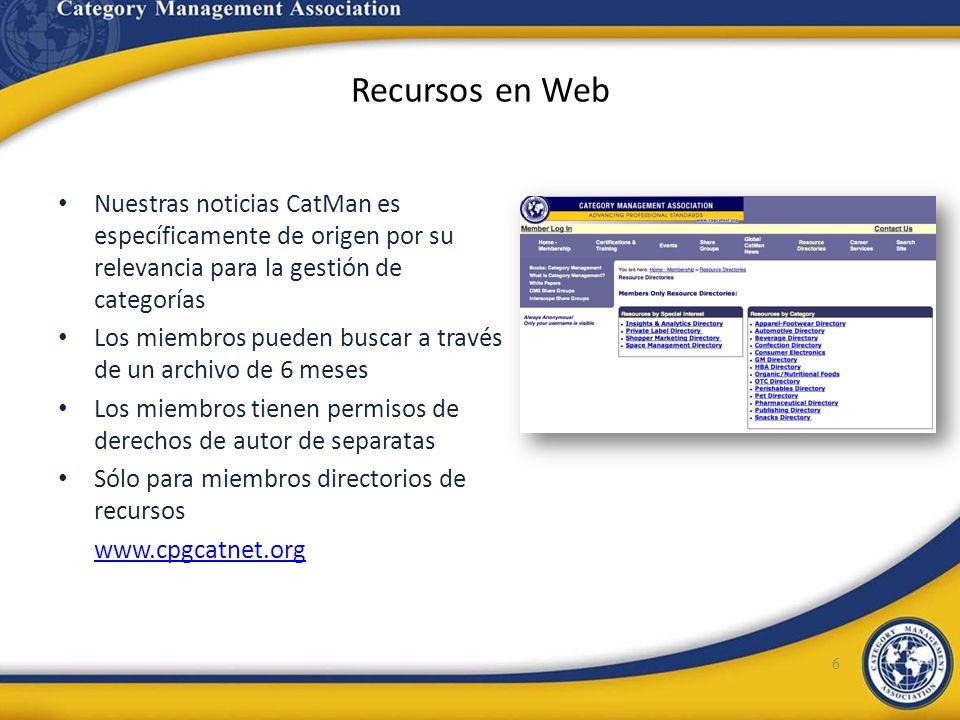 Recursos en Web 6 Nuestras noticias CatMan es específicamente de origen por su relevancia para la gestión de categorías Los miembros pueden buscar a t