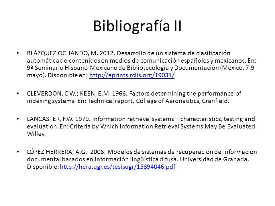 Bibliografía II BLÁZQUEZ OCHANDO, M. 2012.