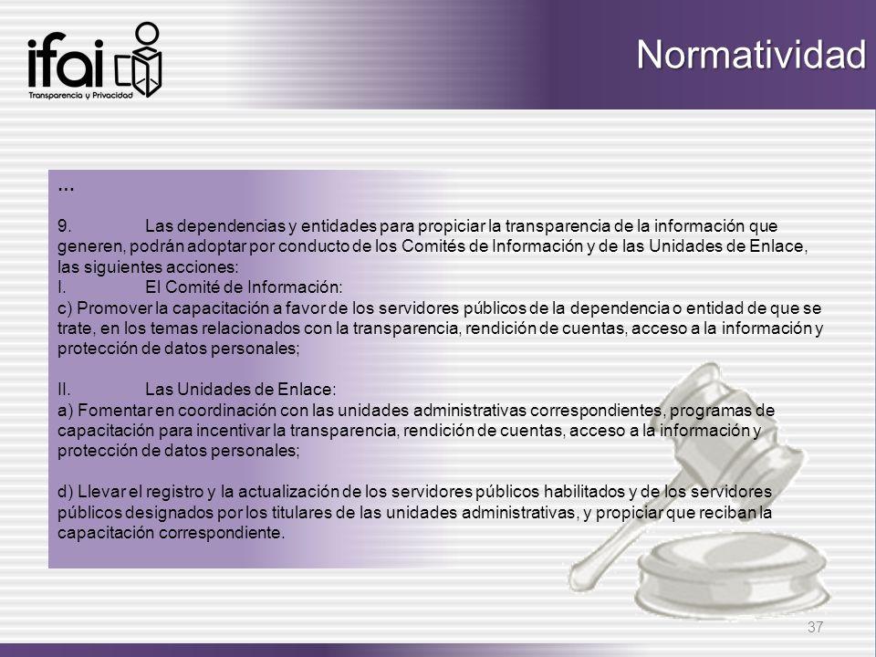 … 9.Las dependencias y entidades para propiciar la transparencia de la información que generen, podrán adoptar por conducto de los Comités de Informac