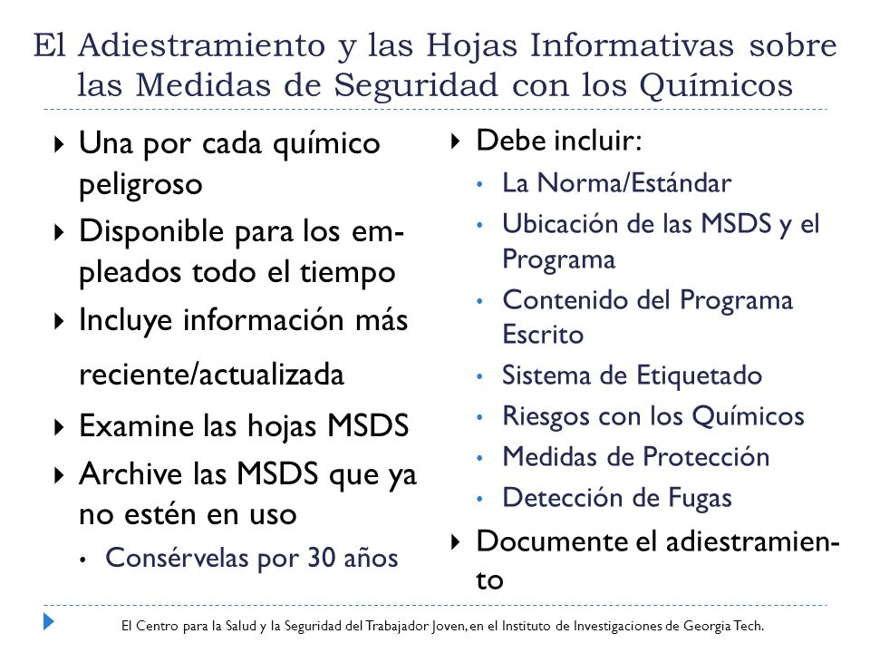 Center for Young Worker Safety and Health at Georgia Tech Research Institute El Adiestramiento y las Hojas Informativas sobre las Medidas de Seguridad