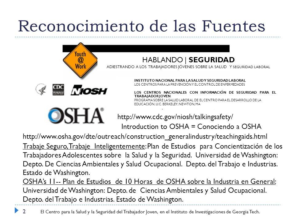Center for Young Worker Safety and Health at Georgia Tech Research Institute Últimas Noticias- Ejercicio: Estudio de un Caso 1.
