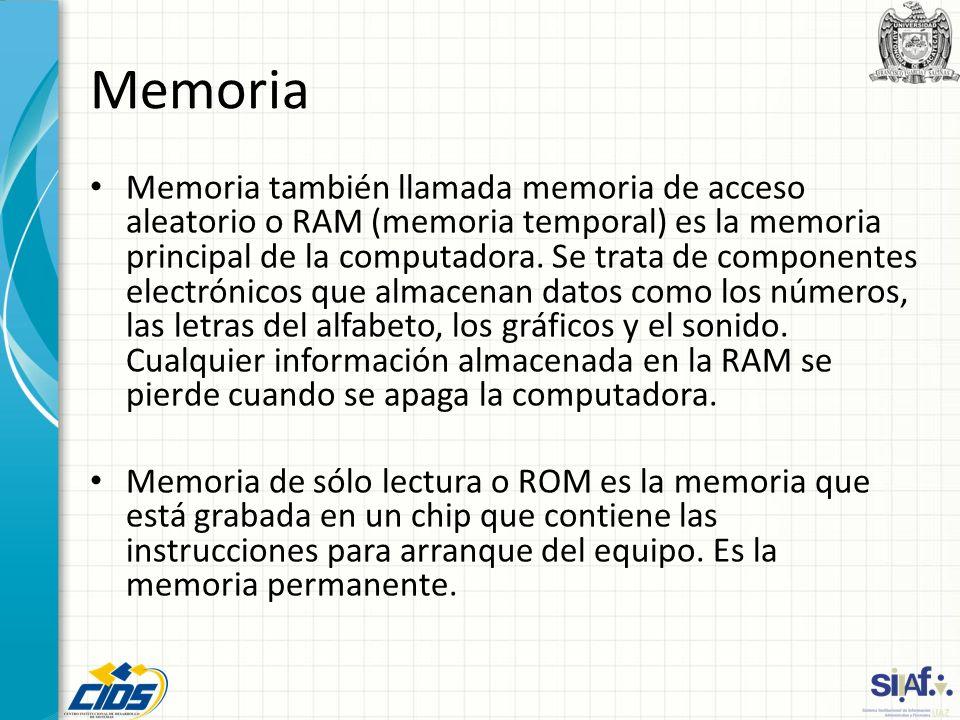 Memoria Memoria también llamada memoria de acceso aleatorio o RAM (memoria temporal) es la memoria principal de la computadora. Se trata de componente