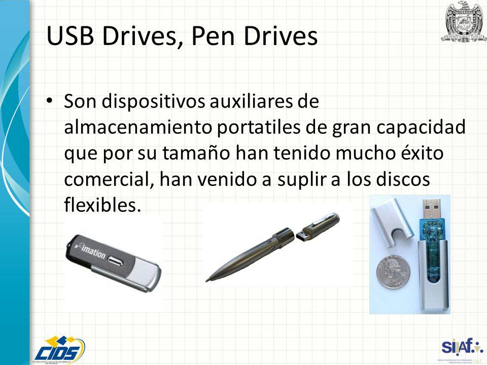 USB Drives, Pen Drives Son dispositivos auxiliares de almacenamiento portatiles de gran capacidad que por su tamaño han tenido mucho éxito comercial,