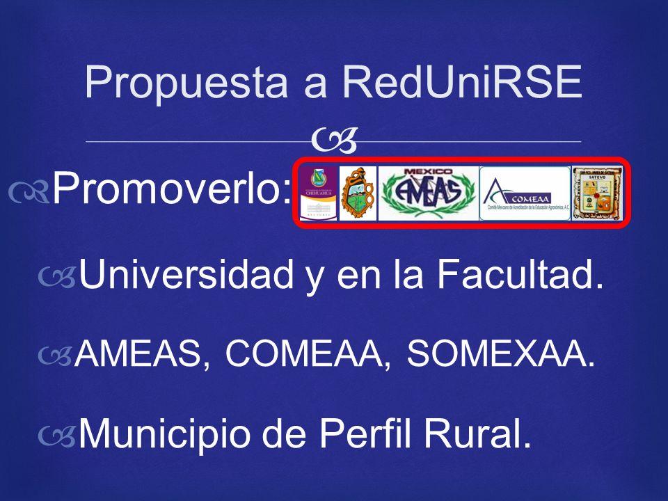 Promoverlo: Universidad y en la Facultad. AMEAS, COMEAA, SOMEXAA.