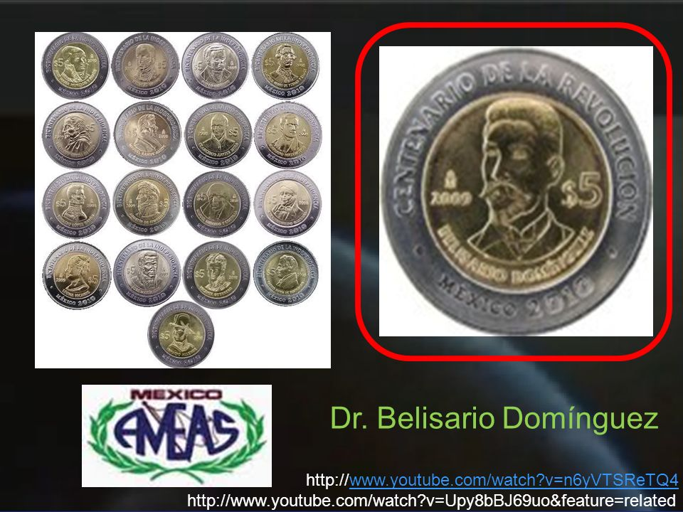 Dr. Belisario Domínguez http://www.youtube.com/watch?v=Upy8bBJ69uo&feature=related http://www.youtube.com/watch?v=n6yVTSReTQ4www.youtube.com/watch?v=n
