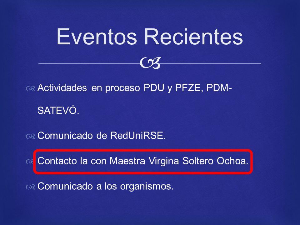 Actividades en proceso PDU y PFZE, PDM- SATEVÓ. Comunicado de RedUniRSE.