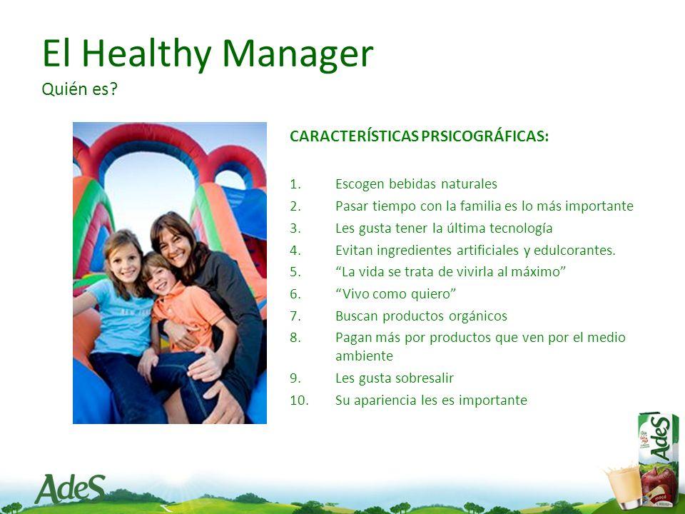El Healthy Manager Quién es.