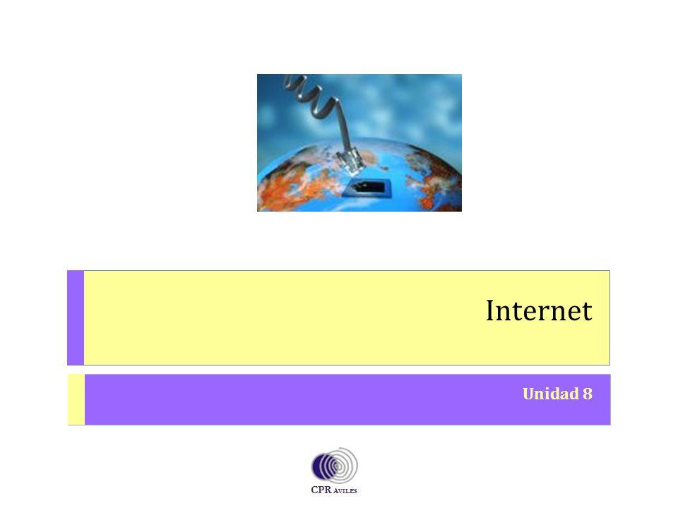 Internet Unidad 8 O PERACIONES A UXILIARES CON T ECNOLOGÍAS DE LA I NFORMACIÓN Y LA C OMUNICACIÓN