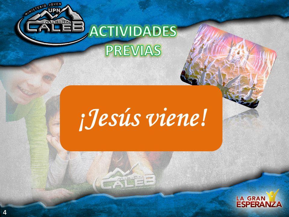 4 ¡Jesús viene!