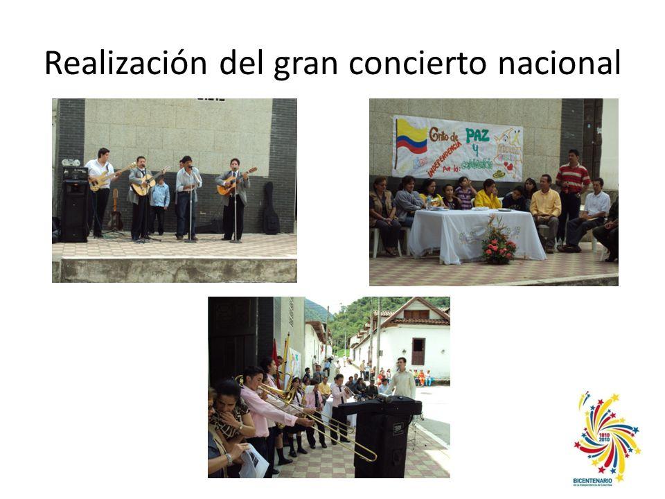 Realización del gran concierto nacional
