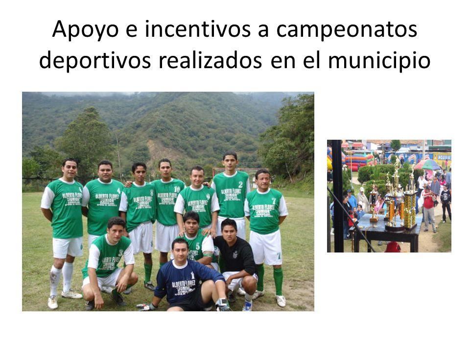 Apoyo e incentivos a campeonatos deportivos realizados en el municipio