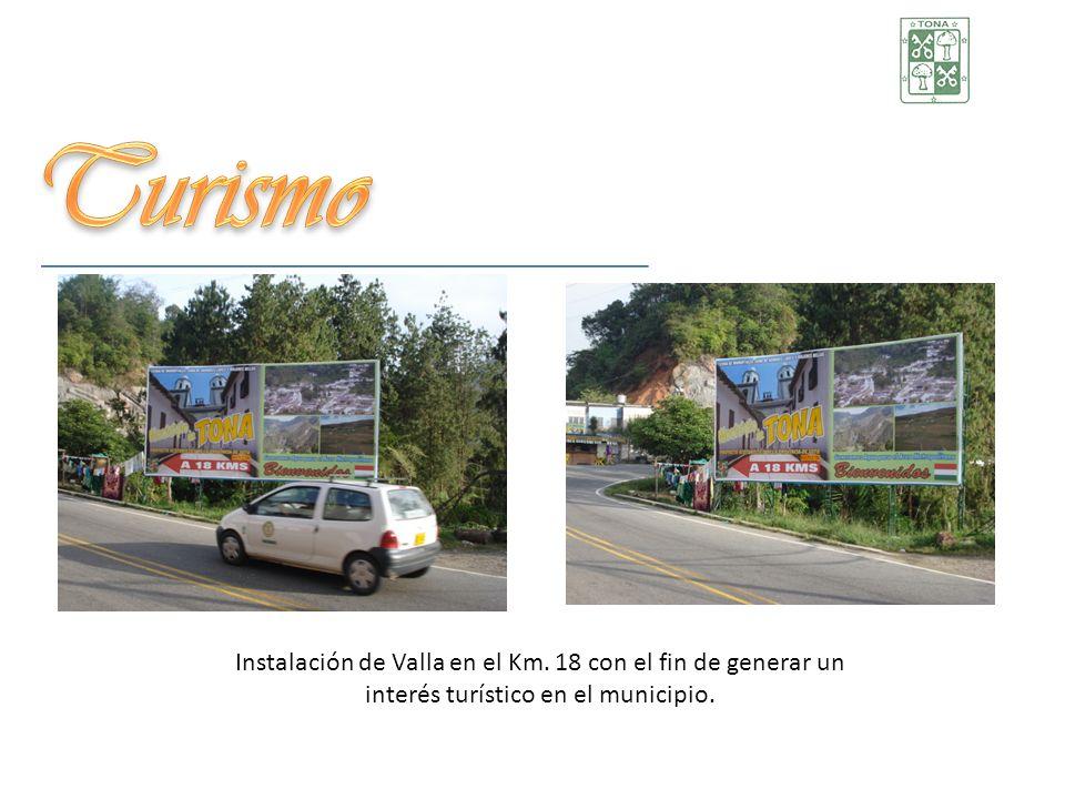 Instalación de Valla en el Km. 18 con el fin de generar un interés turístico en el municipio.