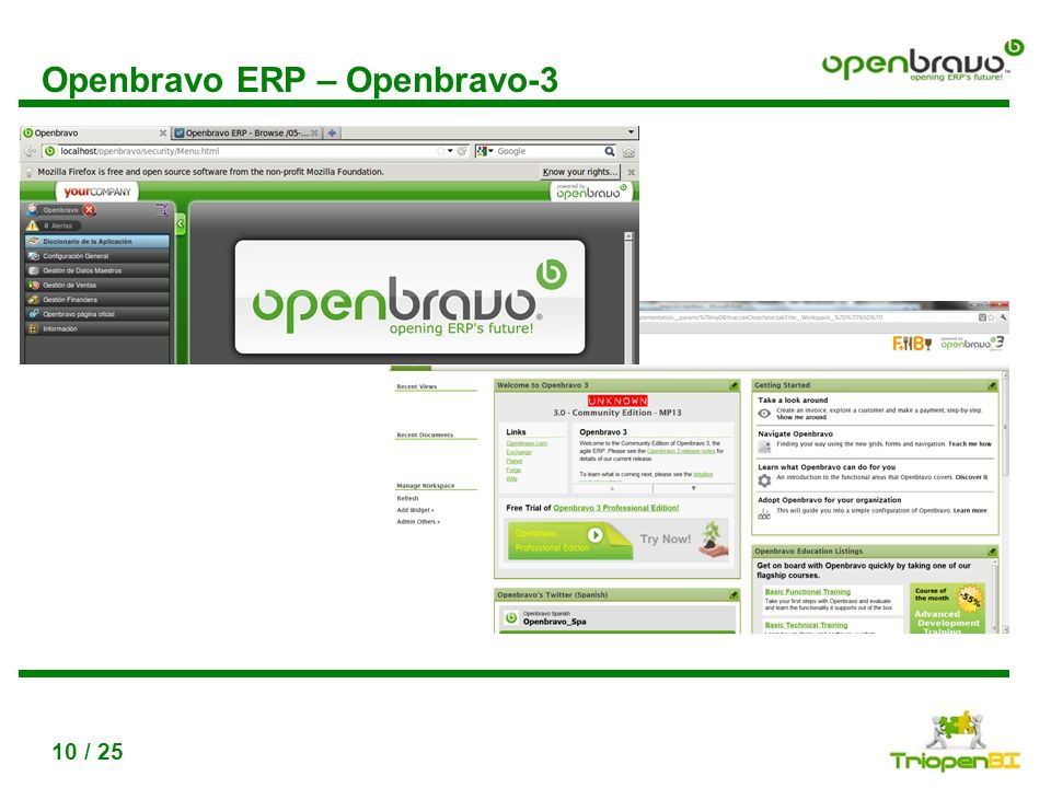 Título, max 2 líneas Utiliza disminuir / aumentar nivel de lista para conseguir los diferntes niveles de texto 10 / 25 Openbravo ERP – Openbravo-3