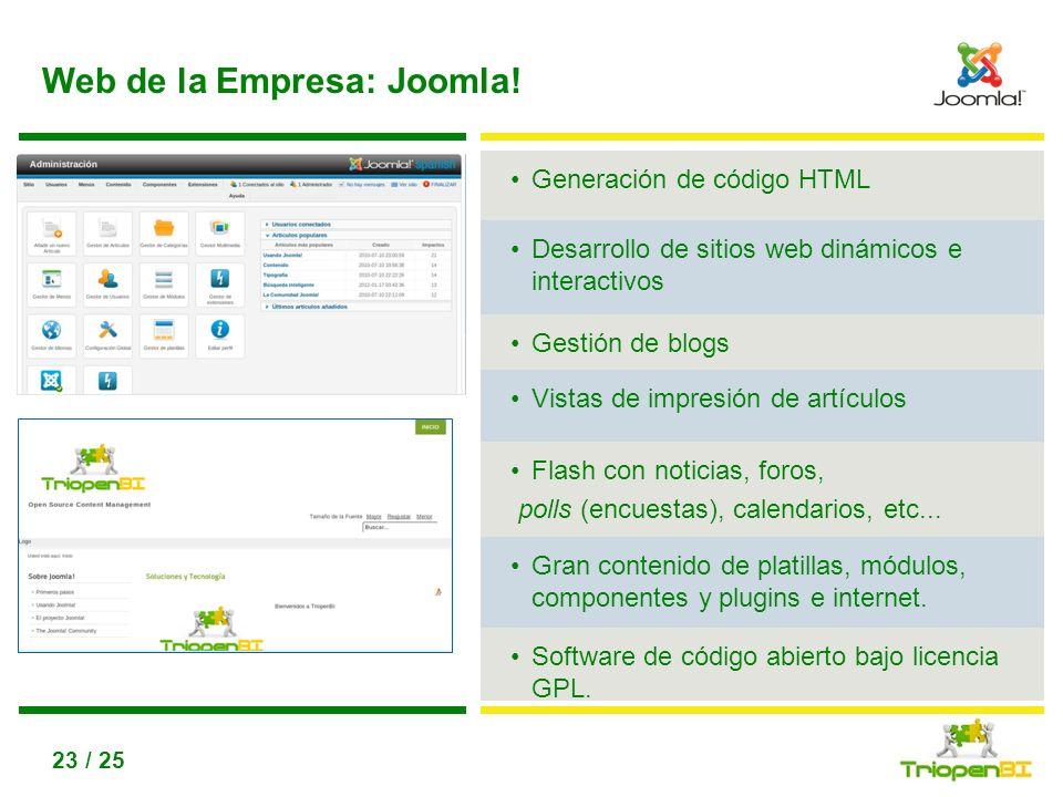 Título, max 2 líneas Utiliza disminuir / aumentar nivel de lista para conseguir los diferntes niveles de texto 23 / 25 Web de la Empresa: Joomla! Gene