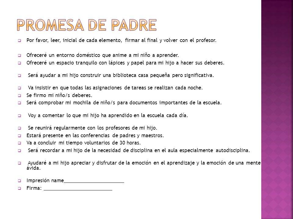 Por favor, leer, inicial de cada elemento, firmar al final y volver con el profesor.