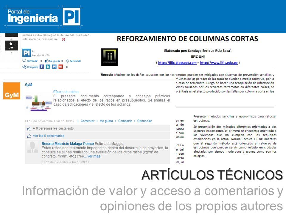ARTÍCULOS TÉCNICOS Información de valor y acceso a comentarios y opiniones de los propios autores