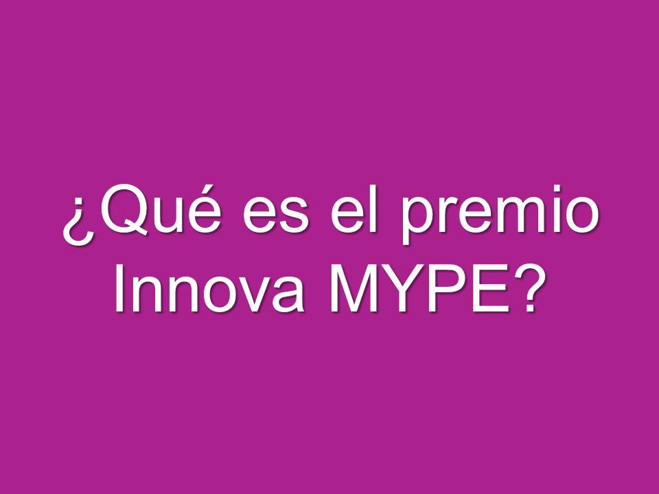 ¿Qué es el premio Innova MYPE