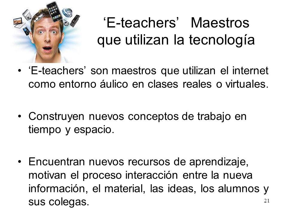 E-teaching es la enseñanza por medios electrónicos, de la vida en sí a través de una corriente de conferencias, pizarrones interactivos, diapositivas,