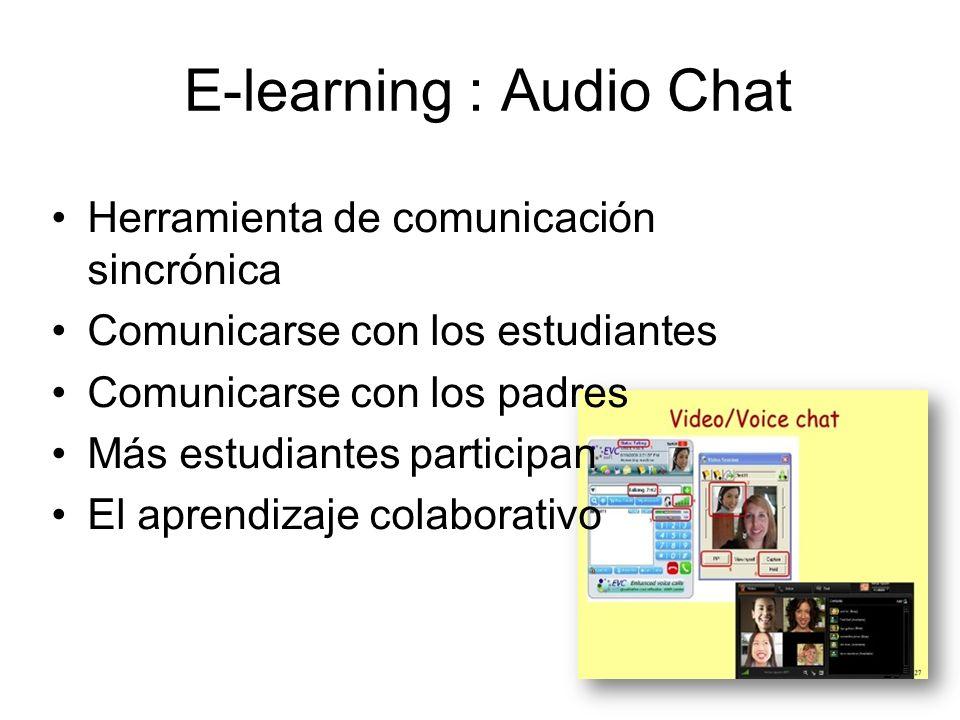 E-learning : E-mail 24 Cada maestro y estudiante debe tener una cuenta de e-mail Comunicarse con los estudiantes Comunicarse con los padres de familia
