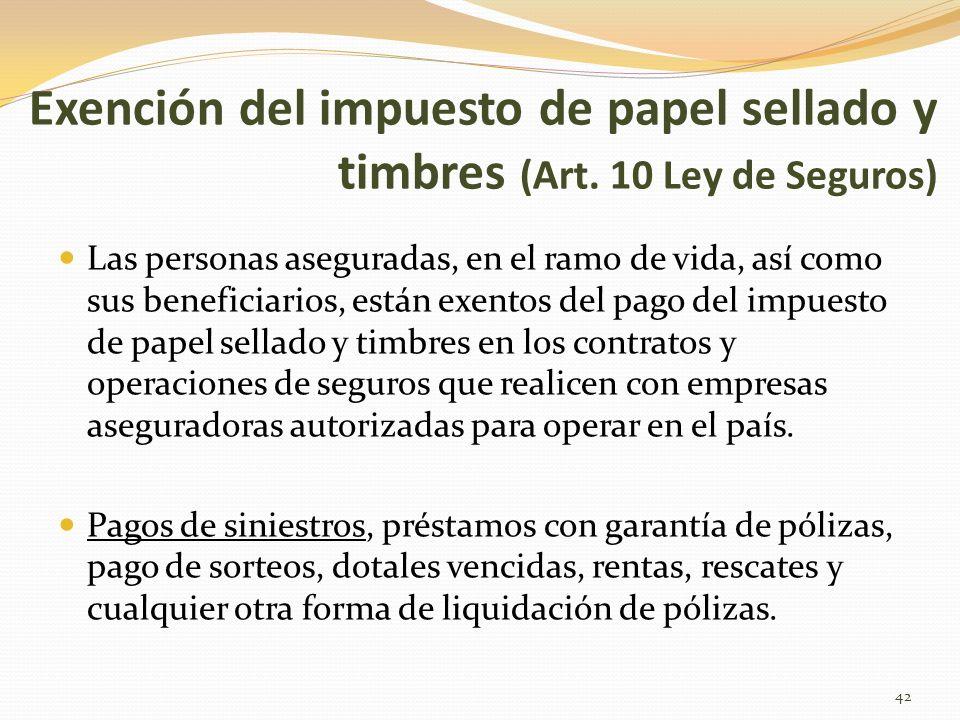Exención del impuesto de papel sellado y timbres (Art.