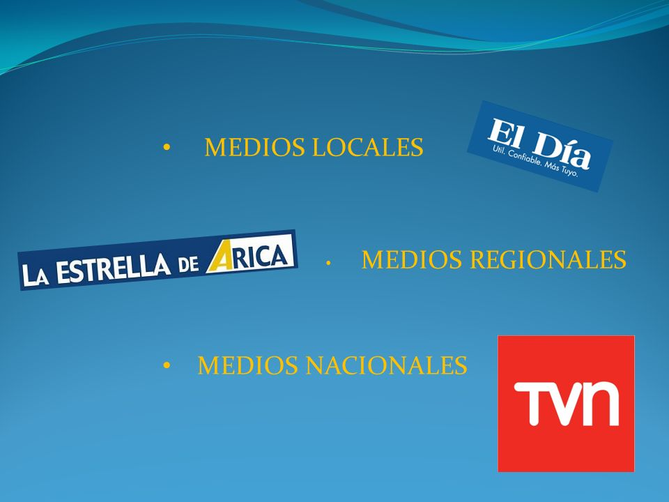MEDIOS LOCALES MEDIOS NACIONALES MEDIOS REGIONALES