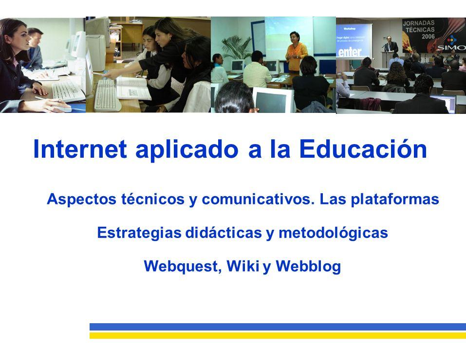 InternetaplicadoalaEducación Aspectos técnicos y comunicativos.