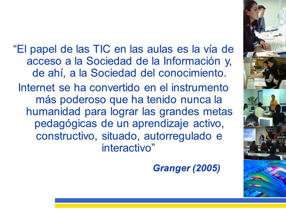 El papel de las TIC en las aulas es la vía de acceso a la Sociedad de la Información y, de ahí, a la Sociedad del conocimiento.