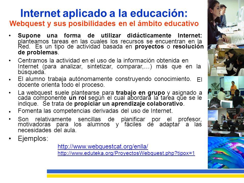 Internet aplicado a la educación: Webquest y sus posibilidades en el ámbito educativo SuponeunaformadeutilizardidácticamenteInternet: planteamos tareas en las cuales los recursos se encuentran en la Red.Es un tipo de actividad basada en proyectos o resolución de problemas.
