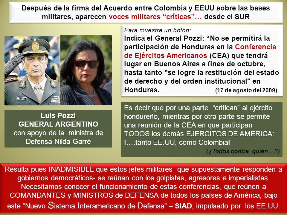 Para muestra un botón: Indica el General Pozzi: No se permitirá la participación de Honduras en la Conferencia de Ejércitos Americanos (CEA) que tendr