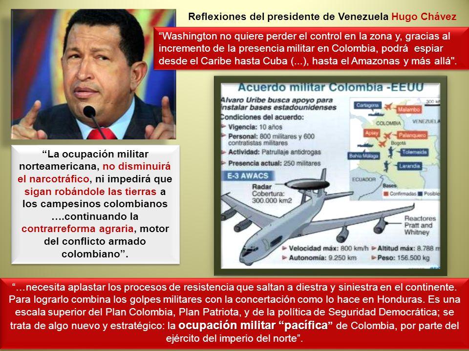 espiar Washington no quiere perder el control en la zona y, gracias al incremento de la presencia militar en Colombia, podrá espiar desde el Caribe ha