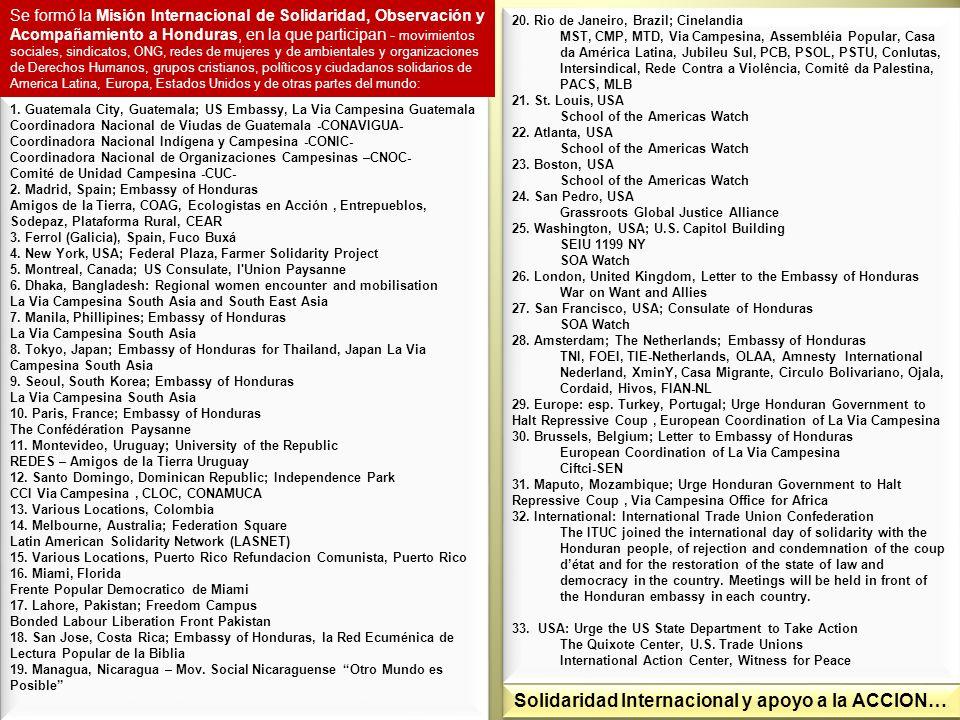 1. Guatemala City, Guatemala; US Embassy, La Via Campesina Guatemala Coordinadora Nacional de Viudas de Guatemala -CONAVIGUA- Coordinadora Nacional In