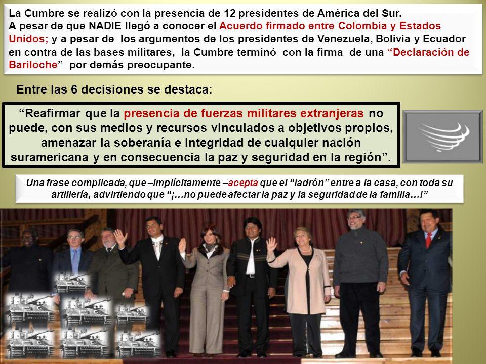 La Cumbre se realizó con la presencia de 12 presidentes de América del Sur. A pesar de que NADIE llegó a conocer el Acuerdo firmado entre Colombia y E