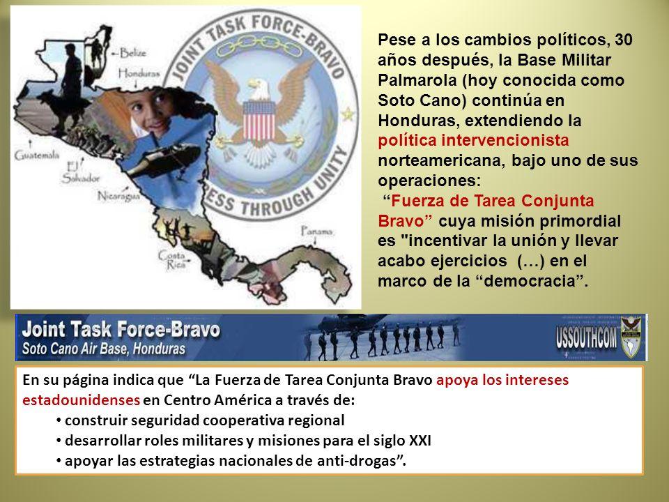 Pese a los cambios políticos, 30 años después, la Base Militar Palmarola (hoy conocida como Soto Cano) continúa en Honduras, extendiendo la política i