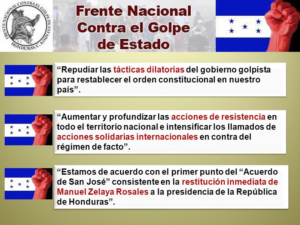 Estamos de acuerdo con el primer punto del Acuerdo de San José consistente en la restitución inmediata de Manuel Zelaya Rosales a la presidencia de la