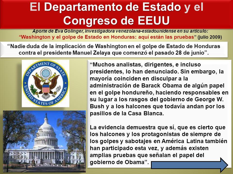Departamento de Estado Congreso de EEUU El Departamento de Estado y el Congreso de EEUU Muchos analistas, dirigentes, e incluso presidentes, lo han de