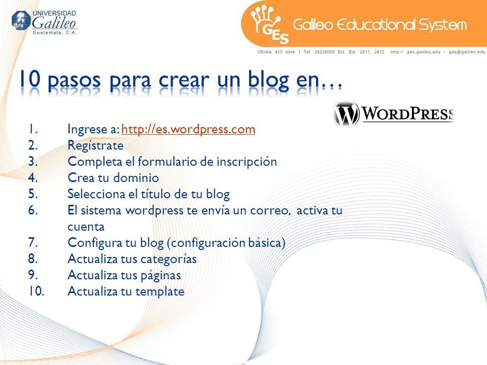 1.Ingrese a: http://es.wordpress.comhttp://es.wordpress.com 2.Regístrate 3.Completa el formulario de inscripción 4.Crea tu dominio 5.Selecciona el tít