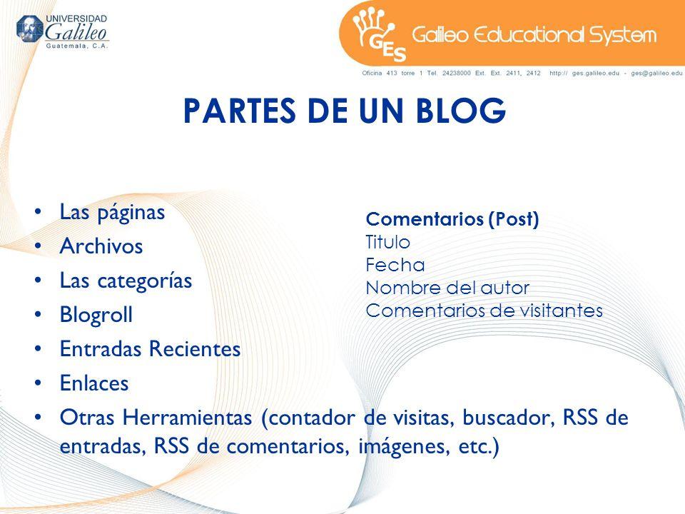 Las páginas Archivos Las categorías Blogroll Entradas Recientes Enlaces Otras Herramientas (contador de visitas, buscador, RSS de entradas, RSS de com