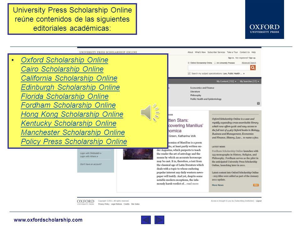 www.oxfordscholarship.com La investigación que anteriormente habría requerido que el usuario saltara de una a otra página web, ahora puede realizarse a través de UPSO.