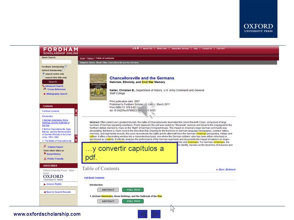 www.oxfordscholarship.com Las páginas de contenido funcionan de la misma manera que siempre: Se pueden ver índices de materias con resúmenes a nivel del libro y del capítulo.