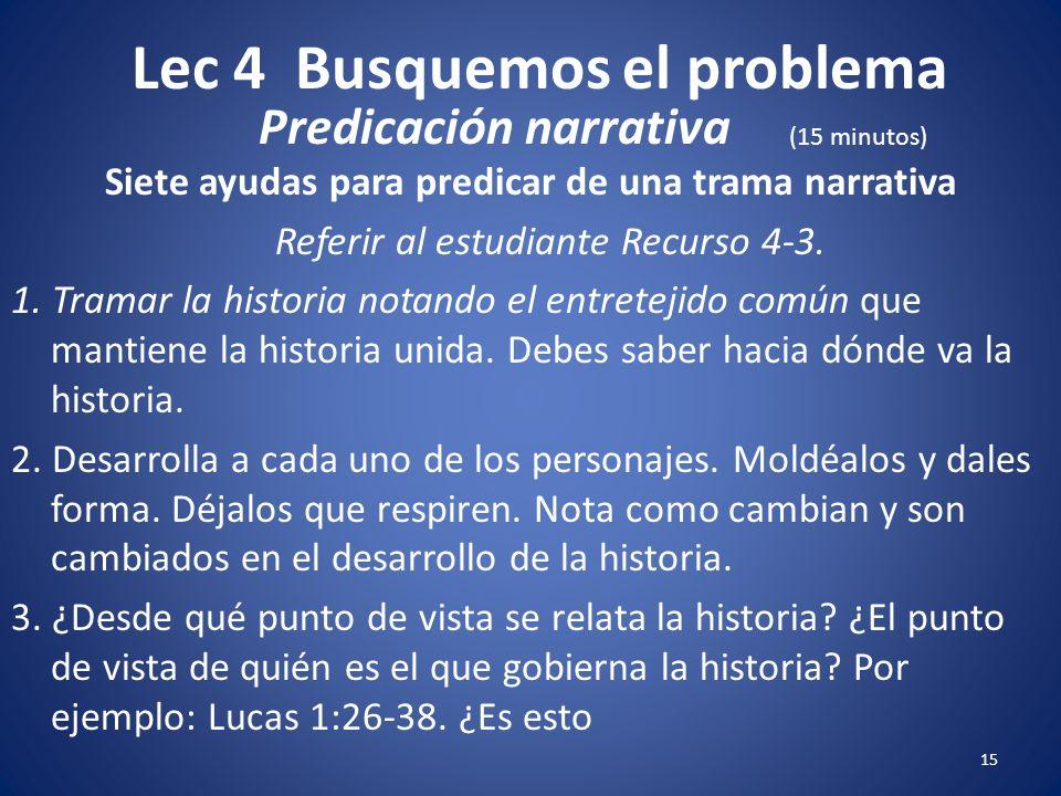 Lec 4 Busquemos el problema 14 Usted tal vez necesita adaptar la lista de las historias Para Hacerlo relevante a la experiencia cultural de los estudi