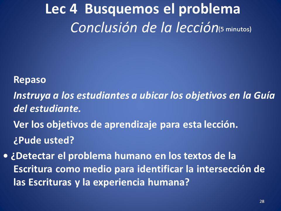 Lec 4 Busquemos el problema Predicacióninductiva 27 Referir al estudiante Recurso 4-4. Henry Mitchell, Celebrando y Experimentando a través de la pred