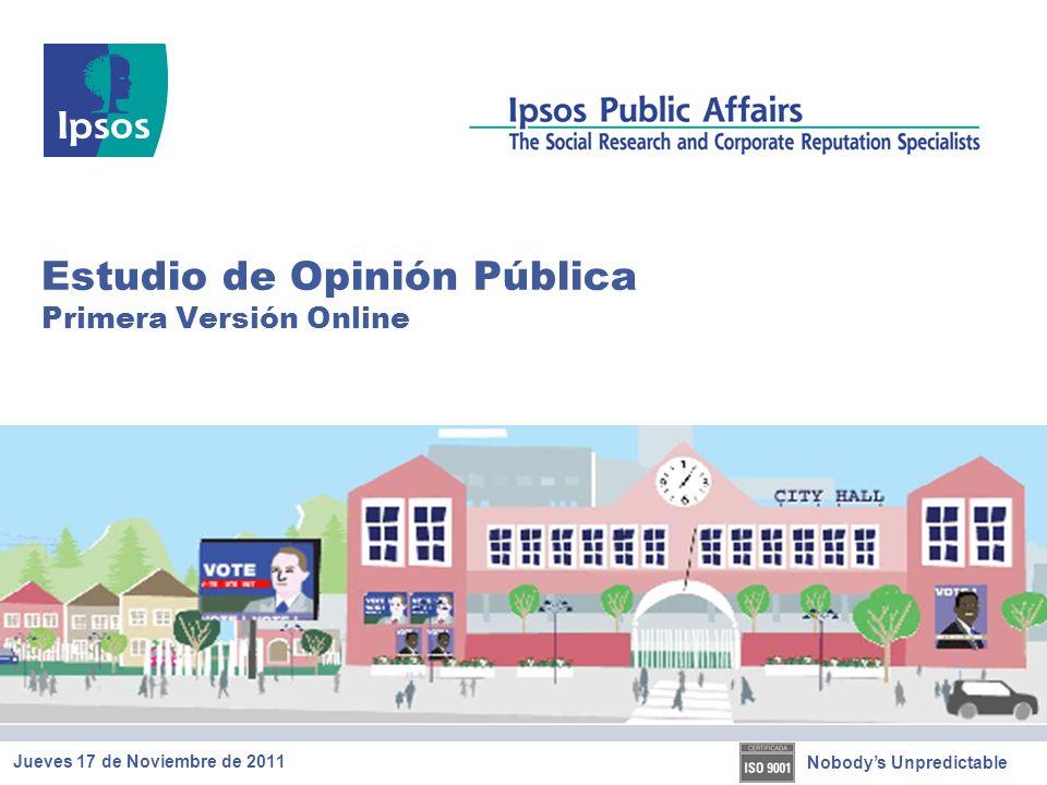 Nobodys Unpredictable Estudio de Opinión Pública Primera Versión Online Jueves 17 de Noviembre de 2011