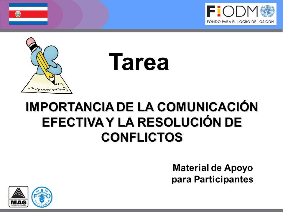 Material de Apoyo para Participantes Tarea IMPORTANCIA DE LA COMUNICACIÓN EFECTIVA Y LA RESOLUCIÓN DE CONFLICTOS