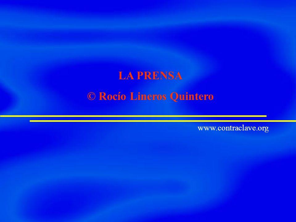LA PRENSA © Rocío Lineros Quintero www.contraclave.org