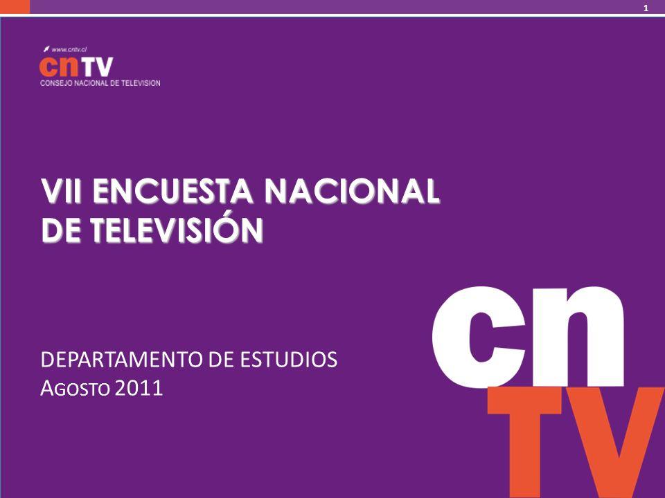 VII ENCUESTA NACIONAL DE TELEVISIÓN DEPARTAMENTO DE ESTUDIOS A GOSTO 2011 1