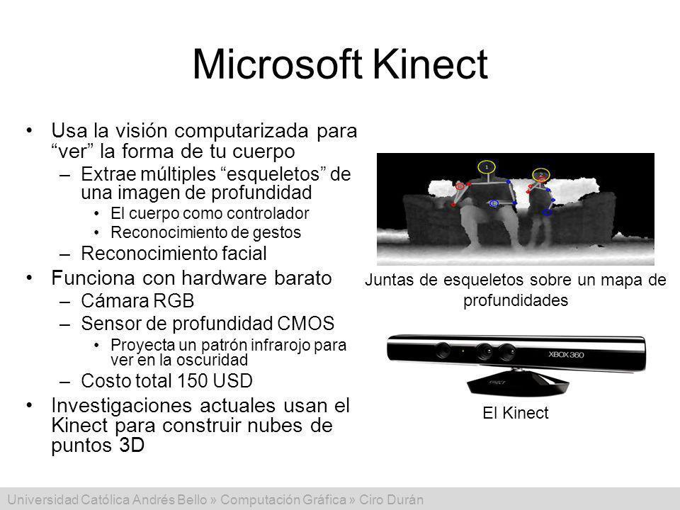 Universidad Católica Andrés Bello » Computación Gráfica » Ciro Durán Microsoft Kinect Usa la visión computarizada para ver la forma de tu cuerpo –Extr