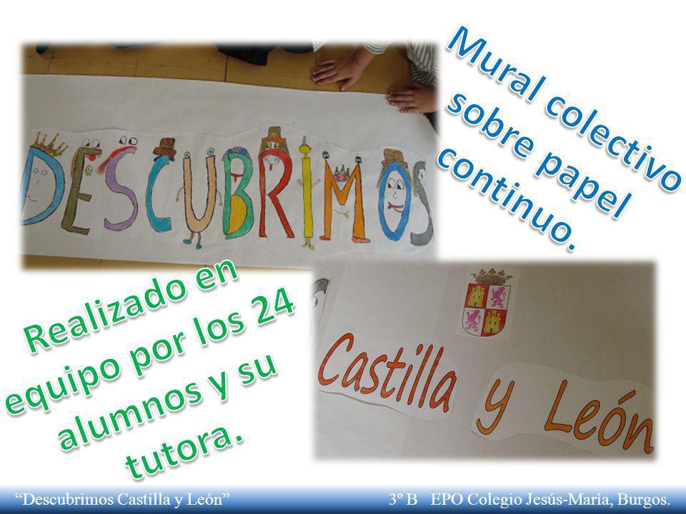 Completamos nuestro mapa Descubrimos Castilla y León 3º B EPO Colegio Jesús-María, Burgos.