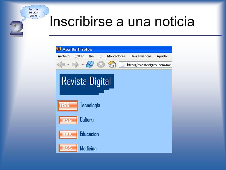 Inscribirse a una noticia R SS Foro de Edición Digital