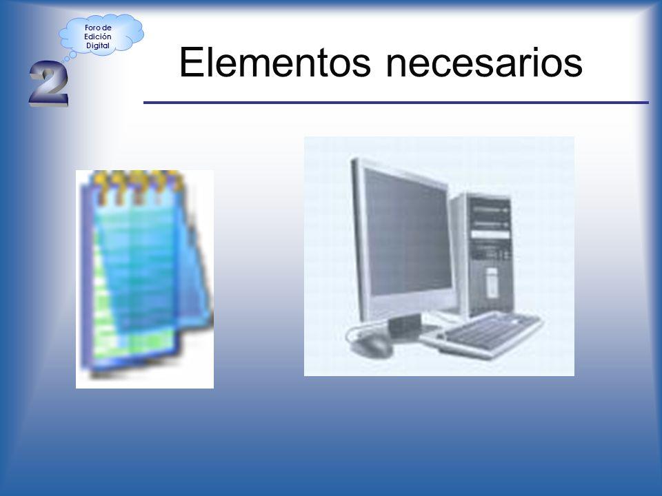 Elementos necesarios Foro de Edición Digital